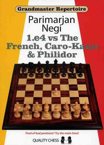 1.e4 vs The French, Caro-Kann & Philidor