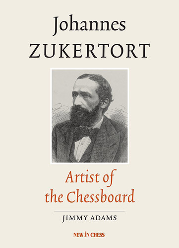 Johannes Zukertort - Artist of the Chessboard