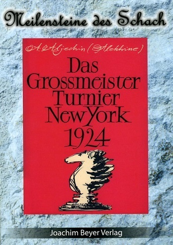 Das Grossmeister Turnier New York 1924