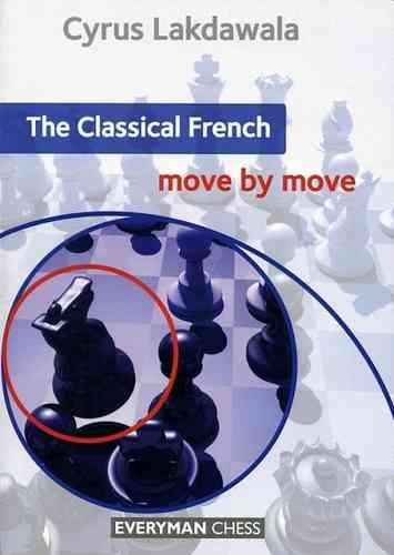 The Classical French - move by move