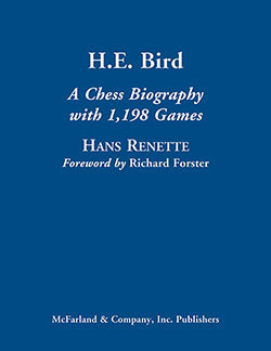 H. E. Bird - A Chess Biography
