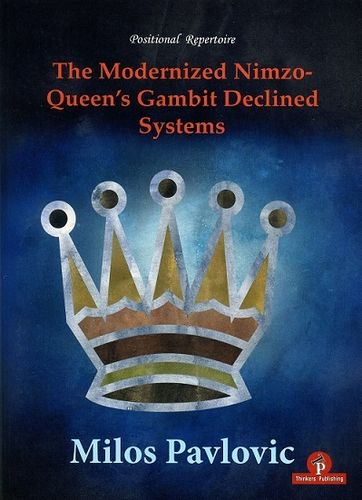 The Modernized Nimzo-Queen's Gambit Declined Systems