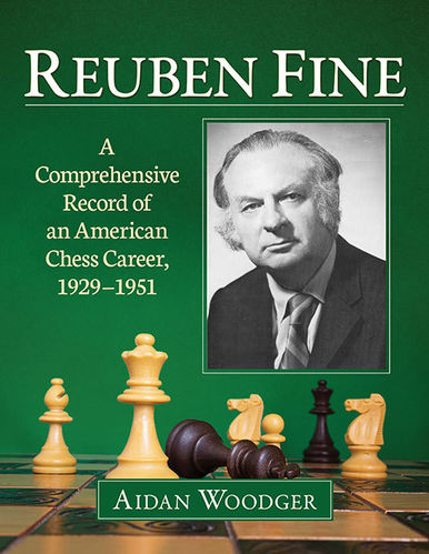 Reuben Fine - Chess Career 1929-1951