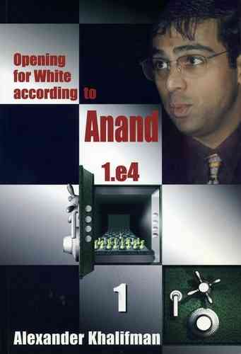 1.e4 Opening for White according to Anand (1)