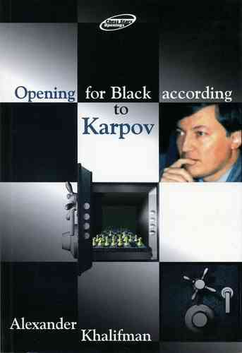 Opening for Black according to Karpov
