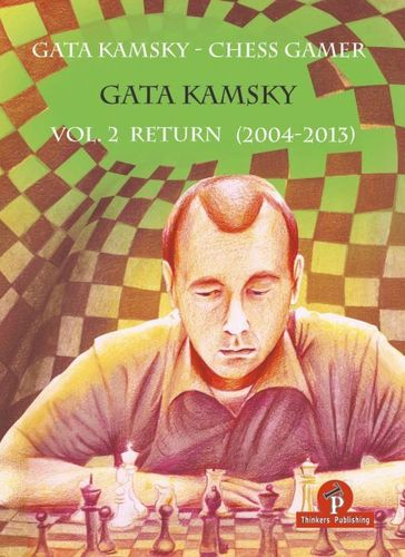 Gata Kamsky - Return (2004-2013)