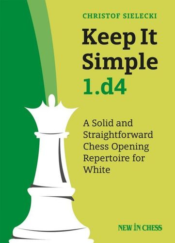 Keep It Simple 1.d4