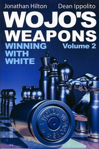 Wojo's Weapons - Winning with White Vol. 2