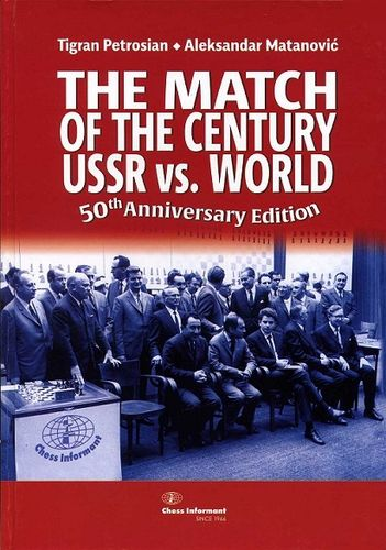 The Match of the Century USSR vs. World
