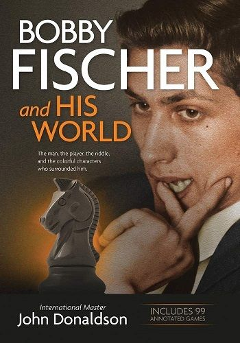 Bobby Fischer and His World