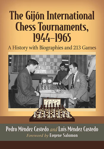 The Gijón International Chess Tournaments 1944-1965