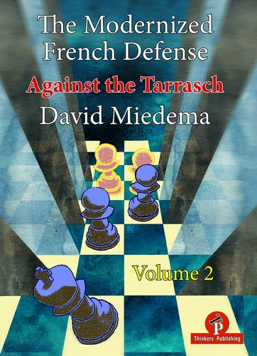 The Modernized French Defense - Vol. 2