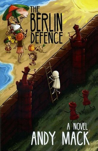 The Berlin Defence: A Novel
