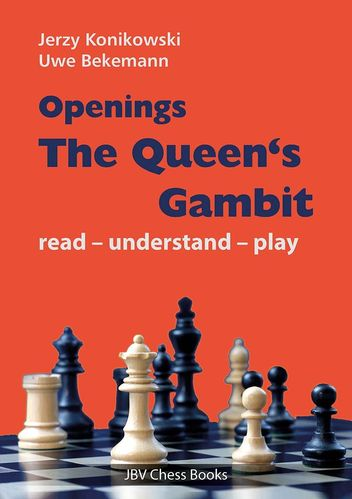 Openings - The Queen´s Gambit - read - understand - play