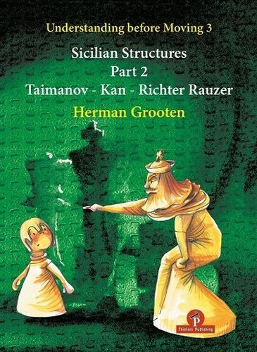 Sicilian Structures 2 (Taimanov, Kan etc.)