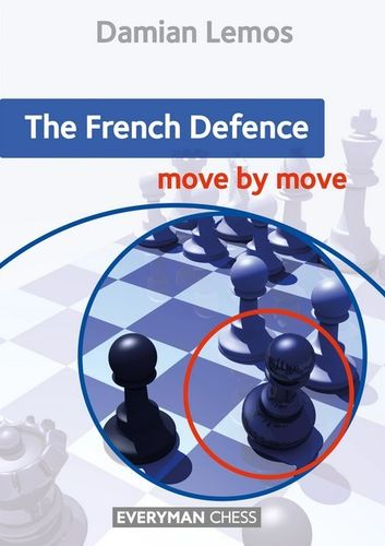 The French Defence - move by move